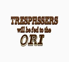 Trespassers Will Be Fed to the Ori Women's Fitted Scoop T-Shirt