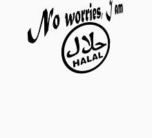 I am Halal ...no worries! T-Shirt