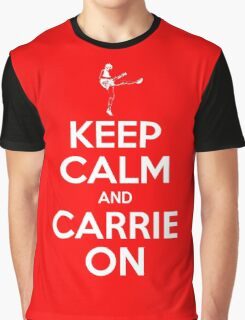 Keep Calm and Carrie On Graphic T-Shirt