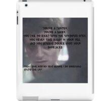 Before I do something stupid like cry iPad Case/Skin
