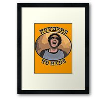 70s Show - Nowhere To Hyde Framed Print