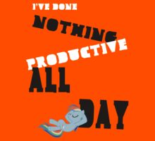 I've Done Nothing Productive All Day. by Coffey