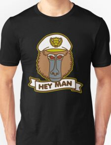 Hey Man Baboon Unisex T-Shirt