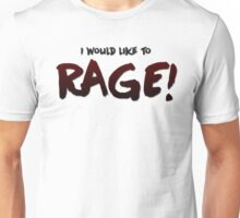 I would like to RAGE! (Variant) - Critical Role Quotes Unisex T-Shirt