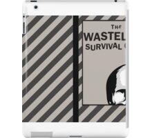 WASTELAND SURVIVAL GUIDE iPad Case/Skin