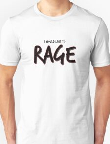 I would like to RAGE! - Critical Role Quotes T-Shirt