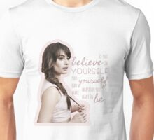 Believe In Yourself - Lea Michele Unisex T-Shirt