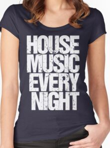 House Music Every Night Women's Fitted Scoop T-Shirt