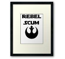 Rebel Scum Framed Print