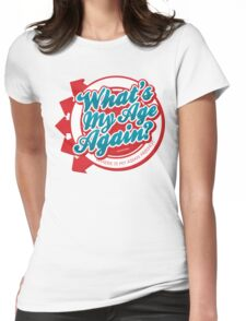What's my age again? Womens Fitted T-Shirt