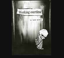 Working Overtime Unisex T-Shirt