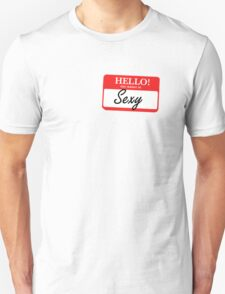 My Name is Sexy T-Shirt