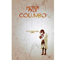 Columbo - Just One More Thing Photographic Print
