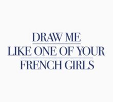 Titanic - Draw me like one of your french girls Kids Tee