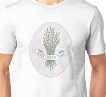 Never Enough Thyme Unisex T-Shirt
