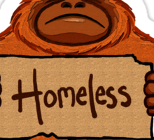 Homeless Orang-utan Sticker