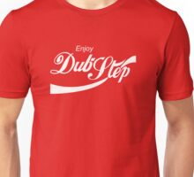 Enjoy Dub-Step Unisex T-Shirt