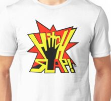 HITCH SLAP! Unisex T-Shirt