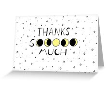 Moons of Thanks Greeting Card