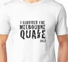 Melbourne quake survivor tshirt Unisex T-Shirt
