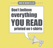 'Don't believe everything you read...' T-shirt by one-in-the-eye