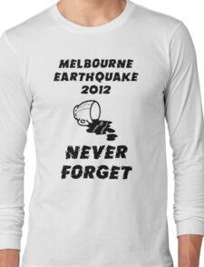 Melbourne Earthquake 2012 Commemorative Shirt Long Sleeve T-Shirt