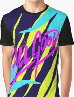 Its All Good Graphic T-Shirt