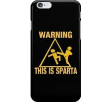 Warning This is Sparta iPhone Case/Skin