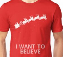 I Want To Believe Santa Unisex T-Shirt