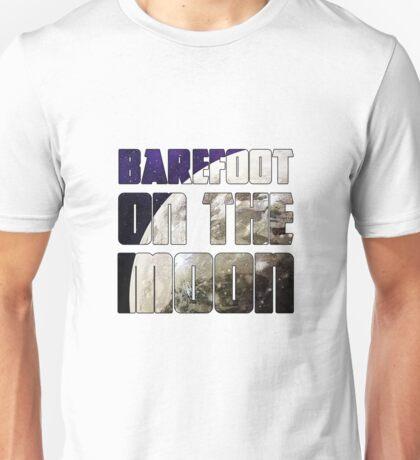 Barefoot on the Moon! Unisex T-Shirt