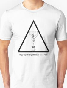 Hopping Is Highly Addictive - Morris Theme T-Shirt