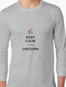 Keep Calm is Just a Unicorn  Long Sleeve T-Shirt