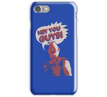 Hey You Guys! iPhone Case/Skin