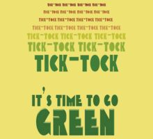 Tick Tock: It's Time to Go Green Kids Tee