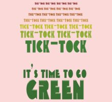 Tick Tock: It's Time to Go Green Baby Tee
