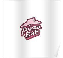 PIZZA BAE Poster