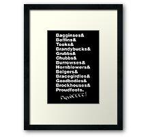 My Dearest Hobbits Framed Print