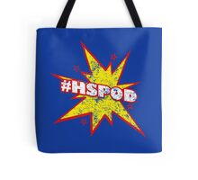 The Podcast Hero we need! Tote Bag