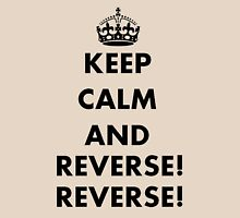 Keep Calm and Reverse! Reverse! T-Shirt