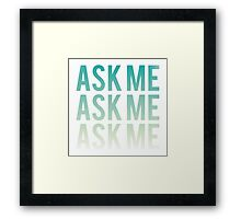 Ask Me, Three Times - Smiths Framed Print