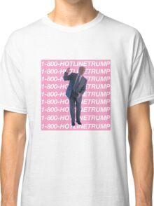 Hotline Trump Classic T-Shirt