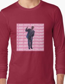 Hotline Trump Long Sleeve T-Shirt