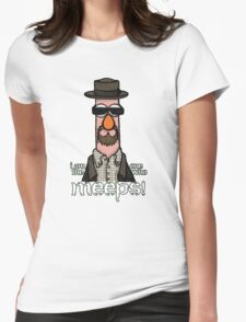 I am the one who meeps! Womens Fitted T-Shirt