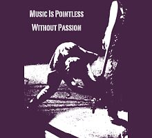 Music Is Pointless Without Passion Womens Fitted T-Shirt
