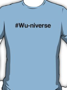 #Wu-niverse Black T-Shirt