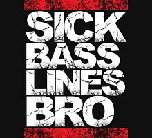 Sick Basslines Bro (red) T-Shirt