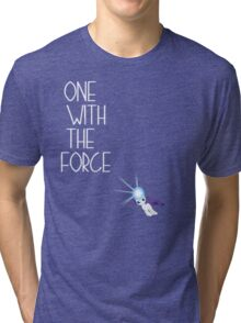 One with the force [rarity] [white text] Tri-blend T-Shirt