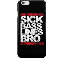 Sick Basslines Bro (red) iPhone Case/Skin