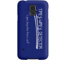 Timey-Wimey Detector. It goes ding when there's stuff. Samsung Galaxy Case/Skin