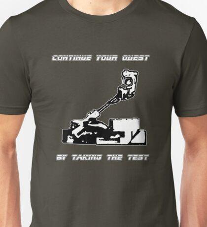 Continue your quest Unisex T-Shirt